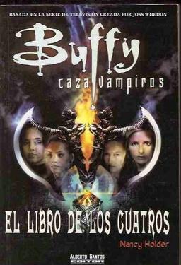 BUFFY EL LIBRO DE LOS CUATRO