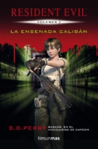 RESIDENT EVIL # 02 LA ENSENADA CALIBAN