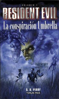 RESIDENT EVIL # 01 LA CONSPIRACION UMBRELLA