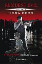 RESIDENT EVIL # 00 HORA CERO