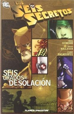 LOS SEIS SECRETOS SEIS GRADOS DE DESOLACION
