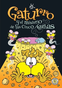 GATURRO # 01 Y EL MISTERIO DE LAS CINCO AGATHAS