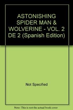 ASTONISHING SPIDERMAN & WOLVERINE # 02