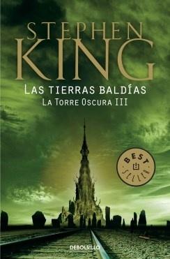 LA TORRE OSCURA III LAS TIERRAS BALDIAS