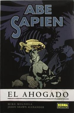 ABE SAPIEN # 01 EL AHOGADO