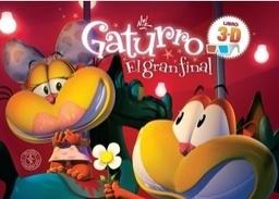 GATURRO EL GRAN FINAL 3D