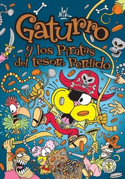 GATURRO # 05 Y LOS PIRATAS DEL TESORO PERDIDO