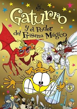 GATURRO Y EL PODER DEL PRISMA MAGICO