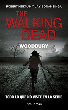 THE WALKING DEAD # 02 WOODBURY