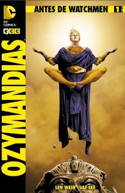 ANTES DE WATCHMEN OZYMANDIAS # 01 DE 06