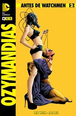 ANTES DE WATCHMEN OZYMANDIAS # 02 DE 06