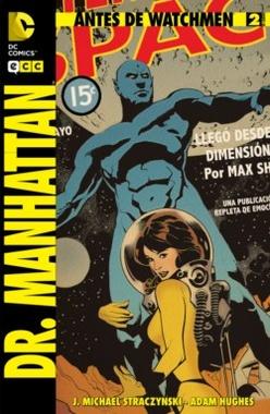 ANTES DE WATCHMEN DR MANHATTAN # 02 DE 04