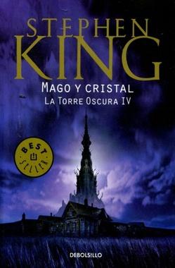 LA TORRE OSCURA IV MAGO Y CRISTAL
