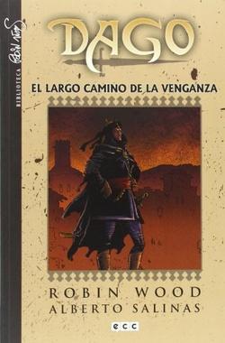 DAGO # 04: EL LARGO CAMINO DE LA VENGANZA