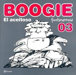 BOOGIE EL ACEITOSO # 03