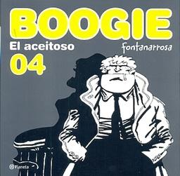 BOOGIE EL ACEITOSO # 04
