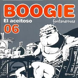 BOOGIE EL ACEITOSO # 06