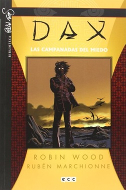 DAX # 04: LAS CAMPANADAS DEL MIEDO