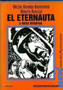 EL ETERNAUTA Y OTRAS HISTORIAS