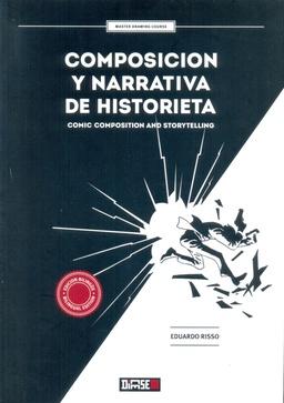 COMPOSICION Y NARRATIVA DE HISTORIETA