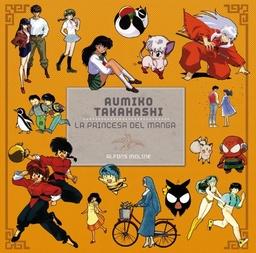 RUMIKO TAKAHASHI: LA PRINCESA DEL MANGA