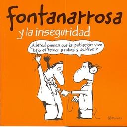 FONTANARROSA Y LA INSEGURIDAD
