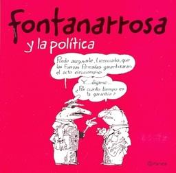 FONTANARROSA Y LA POLITICA