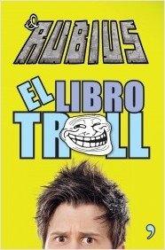 EL RUBIUS EL LIBRO DEL TROLL