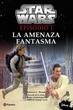 STAR WARS EPISODIO I  : LA AMENAZA FANTASMA