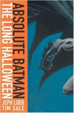 ABSOLUTE BATMAN THE LONG HALLOWEN