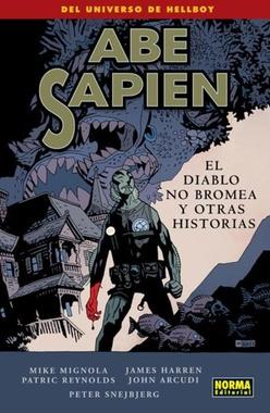 ABE SAPIEN # 02. EL DIABLO NO BROMEA Y OTRAS HISTORIAS