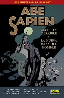 ABE SAPIEN # 03. OSCURO Y TERRIBLE Y LA NUEVA RAZA DEL HOMBRE