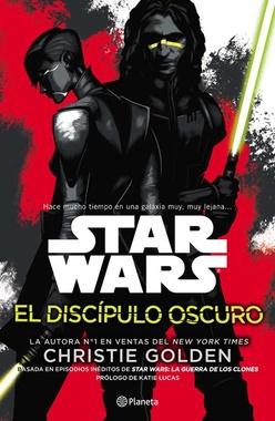 STAR WARS EL DISCIPULO OSCURO