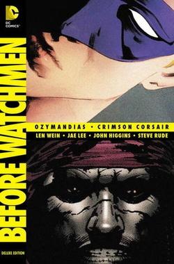 BEFORE WATCHMEN OZYMANDIAS / CRIMSON CORSAIR