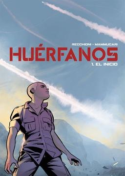 HUERFANOS # 01: EL INICIO