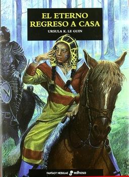 EL ETERNO REGRESO A CASA