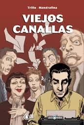 VIEJOS CANALLAS