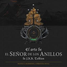 EL ARTE DE EL SEÑOR DE LOS ANILLOS DE J.R.R. TOLKIEN