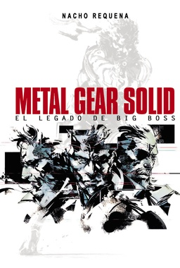 METAL GEAR SOLID: EL LEGADO DE BIG BOSS