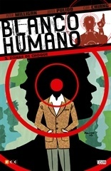 BLANCO HUMANO # 02 (DE 4): ZONA DE CHOQUE