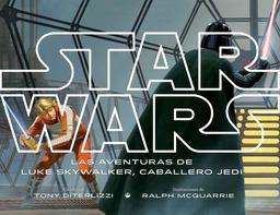 STAR WARS. LAS AVENTURAS DE LUKE SKYWALKER, CABALLERO JEDI