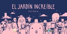 EL JARDIN INCREIBLE