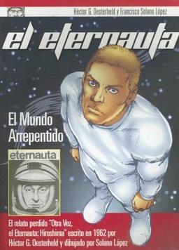EL ETERNAUTA EL MUNDO ARREPENTIDO TOMO