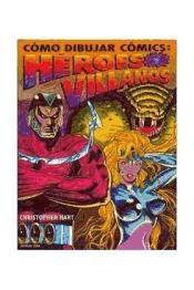 COMO DIBUJAR COMICS HEROES Y VILLANOS