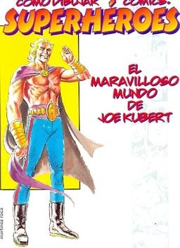 COMO DIBUJAR COMICS: SUPERHEROES