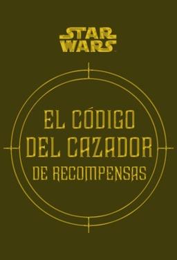 EL CODIGO DEL CAZADOR DE RECOMPESAS