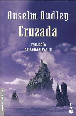 CRUZADA (TRILOGIA AQUASILVA III)
