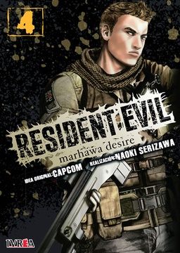 RESIDENT EVIL: MARHAWA DESIRE # 04 DE 05