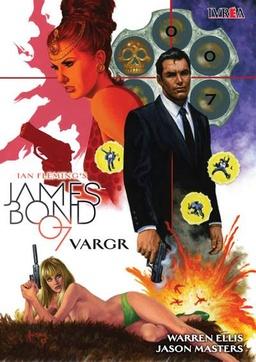 JAMES BOND 007: VARGR