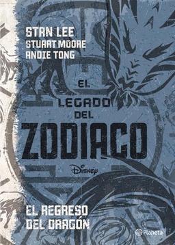EL LEGADO DEO ZODIACO. EL REGRESO DEL DRAGON